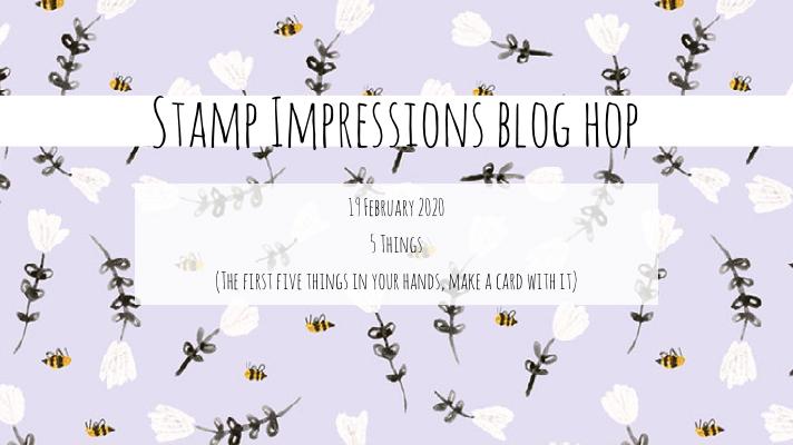 Vijf dingen, blog hop, stamp impressions